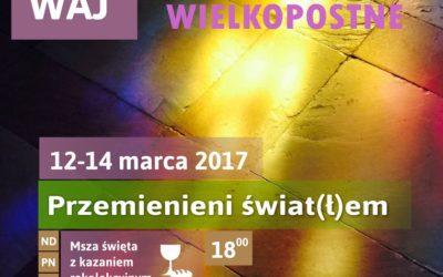 Akademickie Rekolekcje Wielkopostne (12-14 marca 2017)