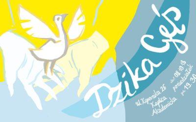 Projekt: DZIKA GĘŚ (start 8.10.2018)
